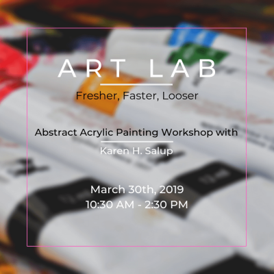 Art Lab| Faster, Fresher, Looser Abstract Painting...