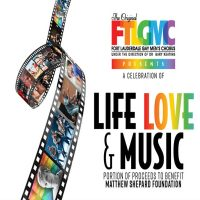 """A Celebration of Life, Love and Music"" with Fort Lauderdale Gay Men's Chorus, March 17"