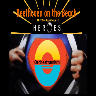 Beethoven on the Beach: Heroes