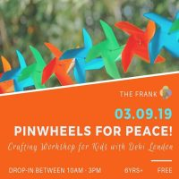 Free@The Frank Workshop: PinWheels for Peace!