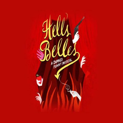 Hell's Belles – A Damned Funny Musical