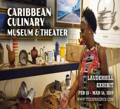 Caribbean Culinary Museum and Theater: Lauderhill Exhibit