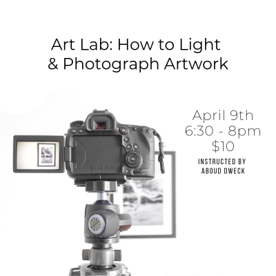 Art Lab | How to Light and Photograph Artwork