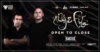 Aly and Fila | OPEN TO CLOSE at Barter Wynwood
