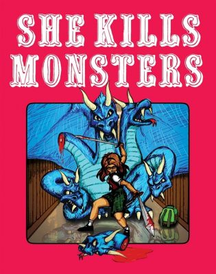 'She Kills Monsters' at the Sunrise Civic Center Theatre and Gallery