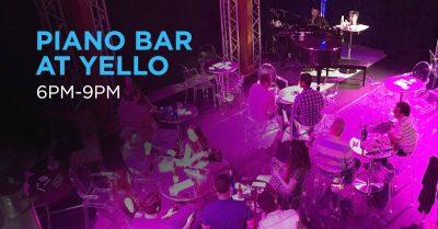 Piano Bar at Yello!