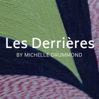 Les Derrieres Exhibition