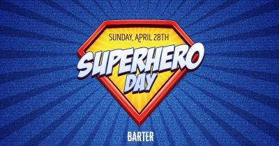 Superhero Day at Barter Wynwood