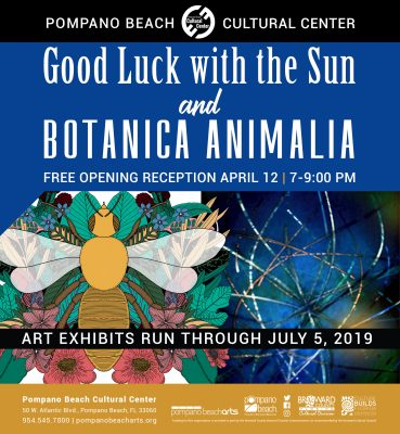 Good Luck with the Sun and Botanica Animalia Exhib...