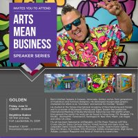 "Arts Mean Business Speaker Series • Cristhian ""Golden"" Saravia"