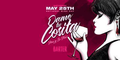 Dame Tu Cosita: Vino Y Se Fue at Barter Wynwood