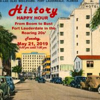 History Happy Hour • Fort Lauderdale in the Roaring 20s
