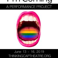 I'm Coming: An LGBTQ Performance Project
