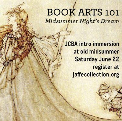 Book Arts 101: Midsummer Night's Dream