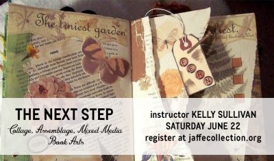 The Next Step: Collage, Assemblage, Mixed Media Book Arts