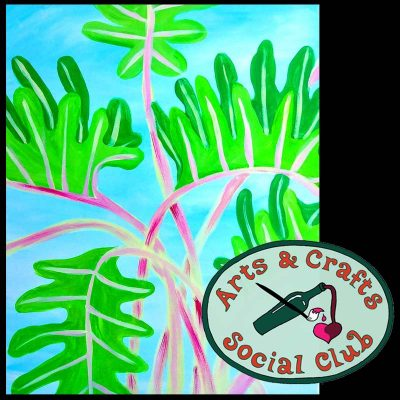 "BYOB Painting Class ""Philodendron"" • Arts and Cr..."