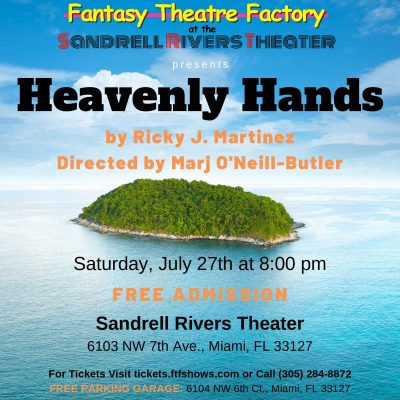 Summer Play Reading Series • Heavenly Hands
