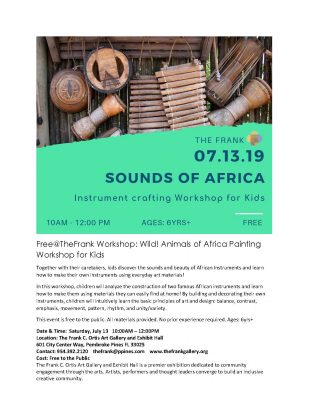 Free at the Frank Workshop: Sounds of Africa Instr...