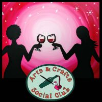 "BYOB Painting Class ""A Toast to Friendship"" • Arts and Crafts Social Club"