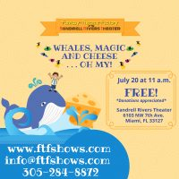 Whales, Magic and Cheese... Oh My! Sensory Friendly Performance