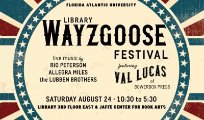 FAU Library Wayzgoose Festival