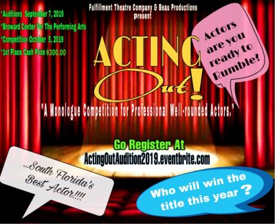 Acting Out Monologue Competition OPEN CALL AUDITIO...