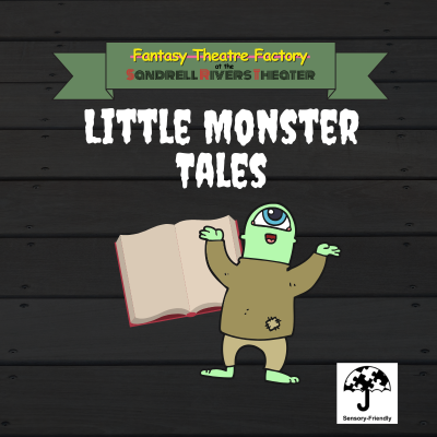"Sensory-Friendly ""Little Monster Tales"""