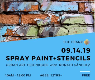 Free @ The Frank Workshop: Spray Paint + Stencils