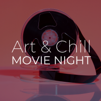 Art & Chill Movie Night