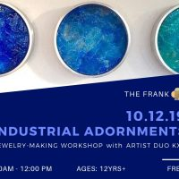 Free @ The Frank Workshop: Industrial Jewelry-Making