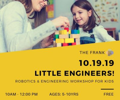 Free @ The Frank Workshop: Robotics and Engineering for Kids