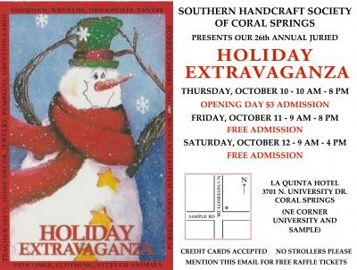"""26th Annual """"Holiday Extravaganza by the Coral Springs Chapter Southern Handcraft Society's"""