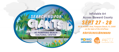 Searching for Giants at Pompano Beach Cultural Cen...