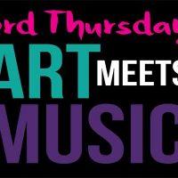 3rd Thursday: Art Meets Music