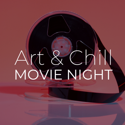 Art and Chill | October Movie Night