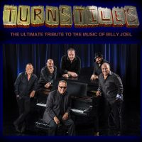 Free Friday Concerts – Turnstiles: The Ultimate Tribute to the Music of Billy Joel