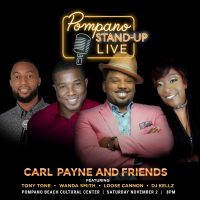 Pompano Stand Up Live: Carl Payne and Friends