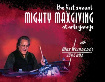 First Annual Mighty Maxgiving at Arts Garage