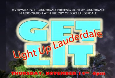 Get Lit - Light Up Lauderdale