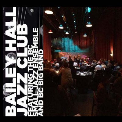 Bailey Hall Jazz Club Feat. the BC Small Jazz Ensemble and BC Big Band