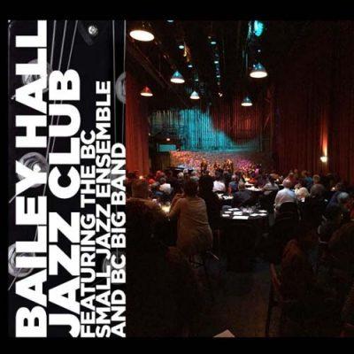 Bailey Hall Jazz Club Feat. BC Small Jazz Ensemble...