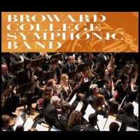 Broward College Symphonic Band Music For All
