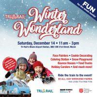 Tri-Rail's Winter Wonderland Celebration