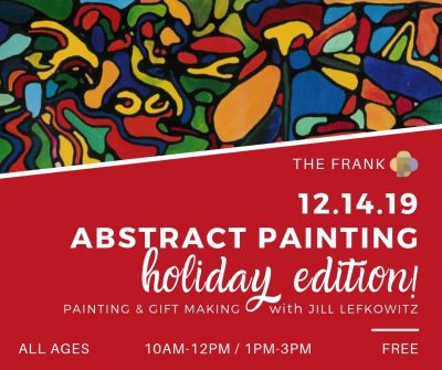 Free at The Frank Workshop: Abstract Painting – ...