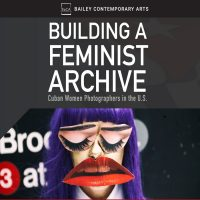Building a Feminist Archive: Cuban Women Photographers in the U.S.