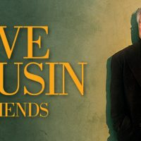 JAZZ ROOTS: Dave Grusin and Friends