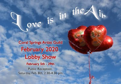 Love Is In The Air! Art Exhibition Feb. 5-29, 2020...
