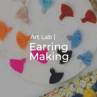 Art Lab | Earring Making with Amanda Perna