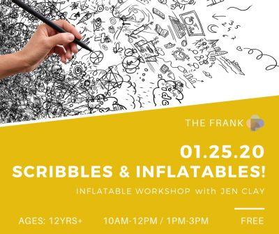 Free @ The Frank Workshop: Scribbles and Inflatables