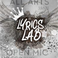 Lyrics Lab All Arts Open Mic